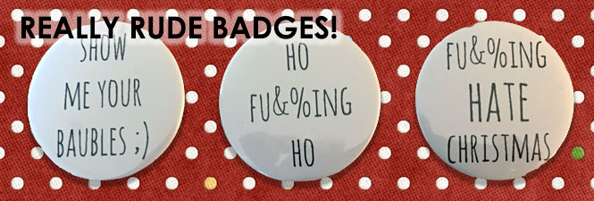 really rude badges