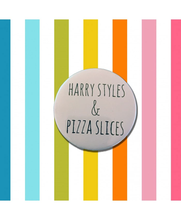 Harry Styles & Pizza Slices Badge - FREE Personalisation