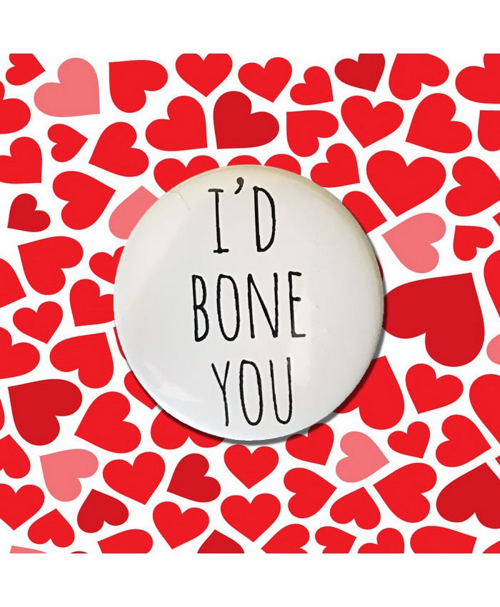 I'd Bone You Badge