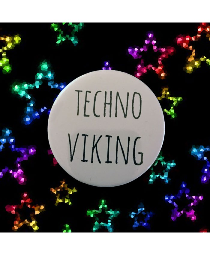 Techno Viking Badge