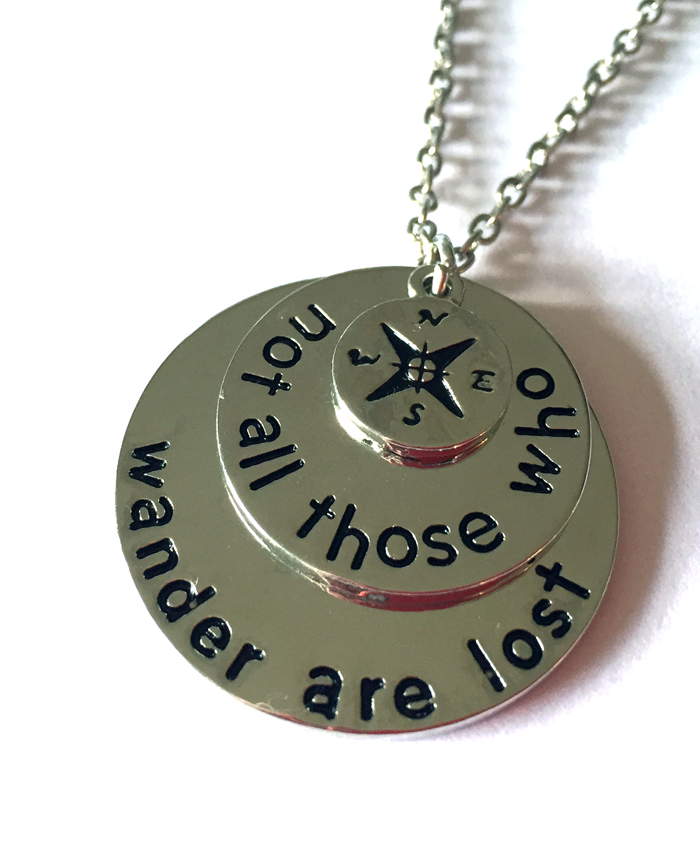 Not All Those Who Wander Necklace